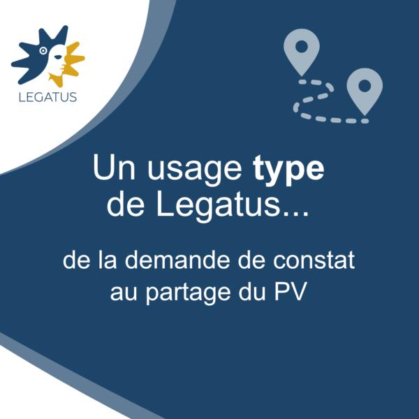 Un usage «type» de Legatus